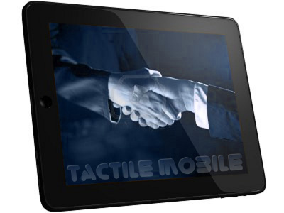 Tactile Mobile for Tablet
